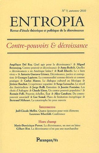 Entropia, N° 9, automne 2010 : Contre-pouvoirs & décroissance