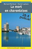 La Mort en Charentaises - les enquêtes charentaises de PMU (1) (28-8 Police! t. 21)