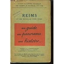 Reims et les batailles pour reims.