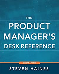 The Product Manager's Desk Reference 2E (Business Books)