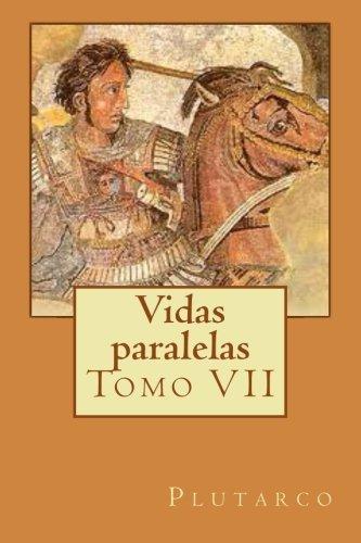 Vidas paralelas: Tomo VII: Volume 7