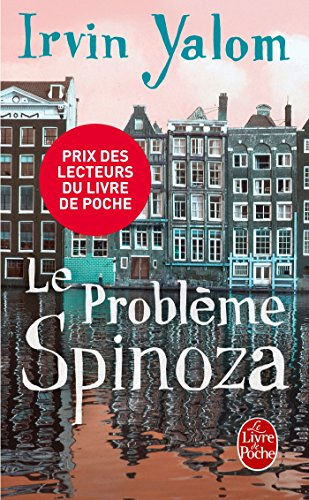 Le Probleme Spinoza (Litterature & Documents) par Irvin D. Yalom