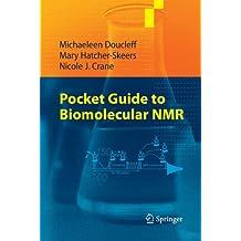 Pocket Guide to Biomolecular NMR