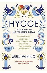 Descargar gratis Hygge. La Felicidad En Las Pequeñas Cosas en .epub, .pdf o .mobi