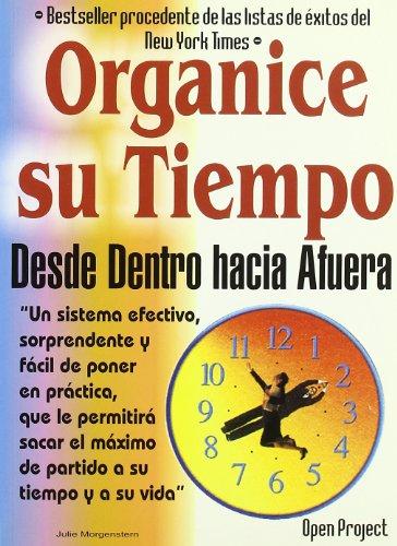 Organice su tiempo desde dentro hacia afuera