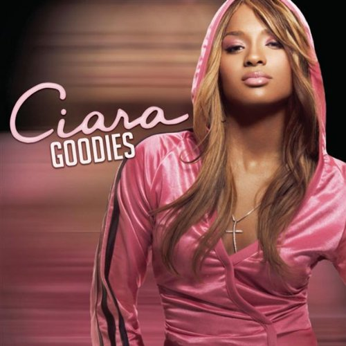 Ciara Featuring Petey Pablo - Goodies