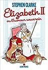 Elizabeth II ou l'humour souverain par Clarke
