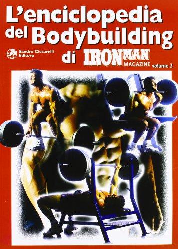 L'enciclopedia del bodybuilding di Ironman Magazine: 2