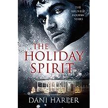 THE HOLIDAY SPIRIT (Haunted Holiday Book 1)