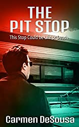 The Pit Stop: This Stop Could be Life or Death (American Haunts Book 1)
