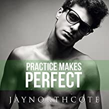 Practice Makes Perfect: Housemates, Book 3