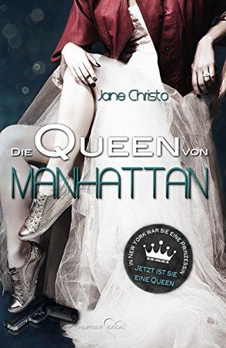 Die Queen von Manhattan von [Christo, Jane]