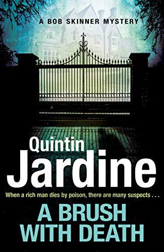 A Brush with Death (Bob Skinner series, Book 29) (English Edition) por Quintin Jardine