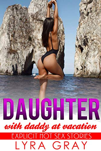 Daughter erotic father grown story photo