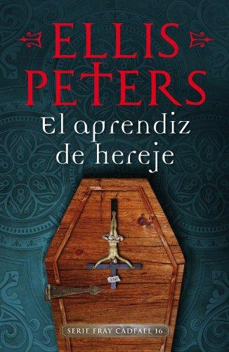 El aprendiz de hereje (Fray Cadfael 16) por Ellis Peters