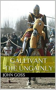 Gallivant the Ungainly (English Edition) von [Goss, John]
