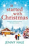It Started With Christmas: A gorgeous and heartwarming Christmas romance (English Edition)