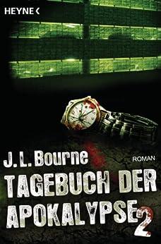 Tagebuch der Apokalypse 2: Roman von [Bourne, J.L.]