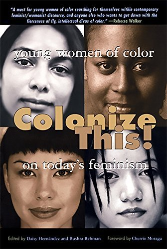 Colonize This!: Young Women of Color on Today's Feminism (Live Girls) (English Edition)