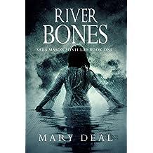 River Bones (Sara Mason Mysteries Book 1) (English Edition)