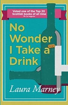 No Wonder I Take a Drink von [Marney, Laura]