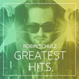 Robin Schulz: Greatest Hits