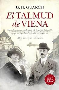 El Talmud De Viena par Gonzalo Hernández Guarch