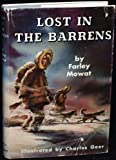 Lost in the Barrens by Farley Mowat (1956-06-01)