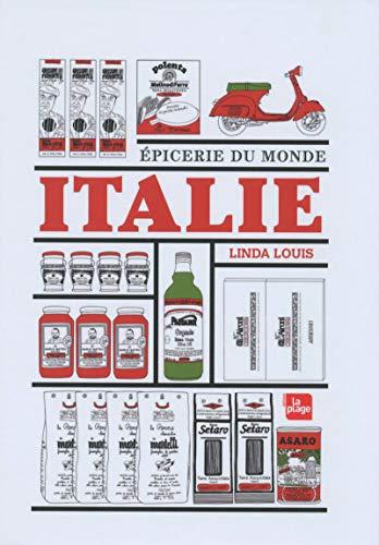 Italie - Epicerie du monde par Linda Louis