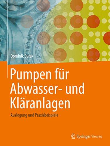 pumpen-fuer-abwasser-und-klaeranlagen-auslegung-und-praxisbeispiele
