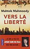 Vers la liberté