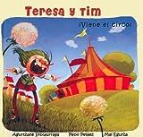 Teresa y tim - ¡viene el circo!