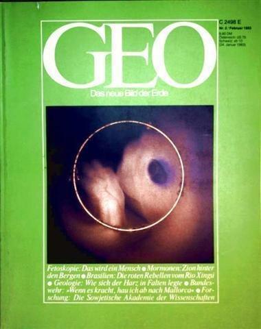 geo-magazin-1983-nr-02-februar-fetoskopie-das-wird-ein-mensch-mormonen-zion-hinter-den-bergen-brasil