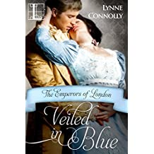 Veiled In Blue (The Emperors Of London Book 6)