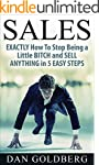 Sales: Stop Being a Little BITCH & Se...