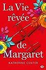 La vie rêvée de Margaret par Center