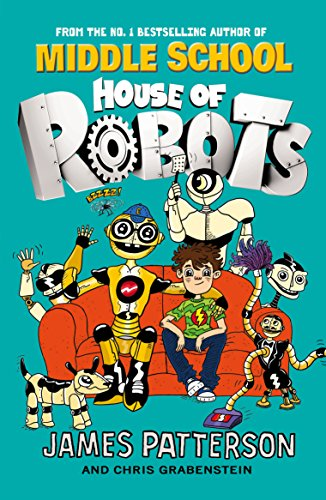House of Robots: (House of Robots 1)