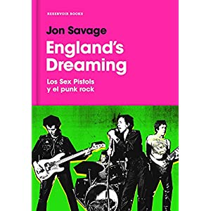 England's Dreaming (RESERVOIR NARRATIVA)