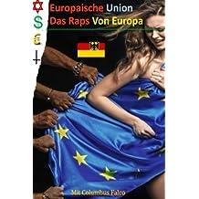 Europaische Union: Das Raps Von Europa