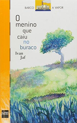 O Menino que Caiu no Buraco (Em Portuguese do Brasil)