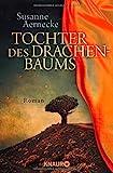 Tochter des Drachenbaums: Roman