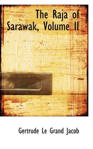 The Raja of SarAiwak, Volume II: 2