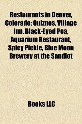 restaurants-in-denver-colorado-quiznos-village-inn-black-eyed-pea-aquarium-restaurant-spicy-pickle-b