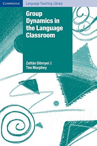 Group Dynamics in the Language Classroom Paperback (Cambridge Language Teaching Library) por Zoltan Dörnyei