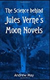 The Science behind Jules Verne's Moon Novels