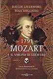 1791 -  Mozart e il violino di Lucifero (Italian Edition)