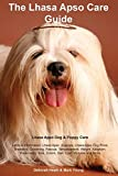 Lhasa Apso Care Guide. Lhasa Apso Dog & Puppy Care Facts & Information: Lhasa Apso, Puppies, Lhasa Apso Dog Price, Breeders, Grooming, Rescue, ... Size, Colors, Diet, Cost, Pictures and More