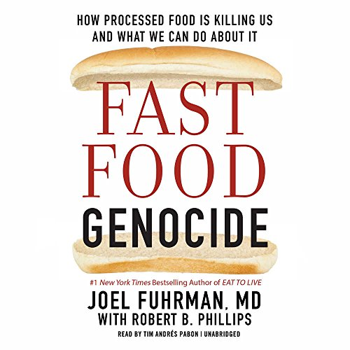 Fast Food Genocide: How Processed Food Is Killing Us and What We Can Do About It: Includes PDF