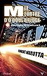 Le meurtre d'O'Doul Bridge par Marotta