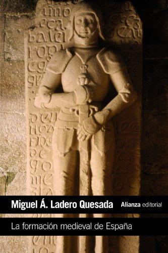 La formación medieval de España: Territorios. Regiones. Reinos (El Libro De Bolsillo - Historia)
